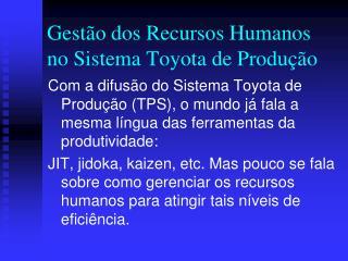 Gestão dos Recursos Humanos no Sistema Toyota de Produção