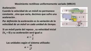 Movimiento rectilíneo uniformemente variado (MRUV)
