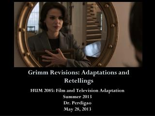 Grimm Revisions: Adaptations and Retellings