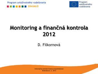Monitoring a finančná kontrola 2012