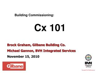 Building Commissioning:   Cx 101