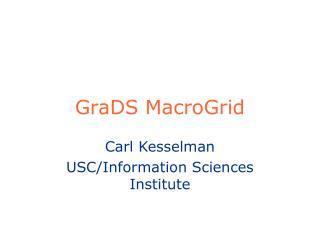 GraDS MacroGrid