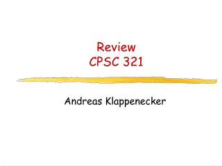 Review CPSC 321