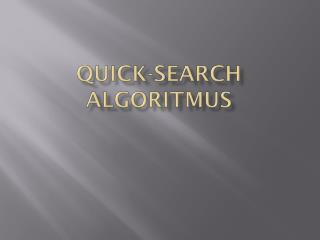 QuiCk-seArCh A lGoriTmus