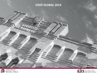 VISIÓ GLOBAL 2014