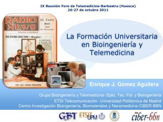 La  Formación Universitaria  en  Bioingeniería  y  Telemedicina