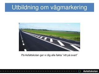 Utbildning om vägmarkering