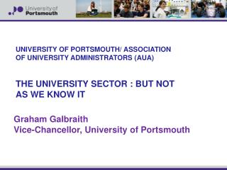 UNIVERSITY OF PORTSMOUTH/ ASSOCIATION OF UNIVERSITY ADMINISTRATORS (AUA)