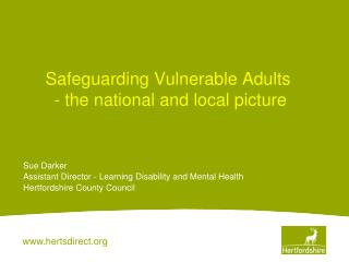 Safeguarding Vulnerable Adults  - the national and local picture