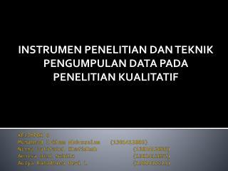 INSTRUMEN PENELITIAN DAN TEKNIK PENGUMPULAN DATA PADA PENELITIAN  KUALITATIF