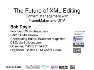 The Future of XML Editing Content Management with FrameMaker and DITA