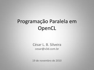 Programação Paralela em OpenCL