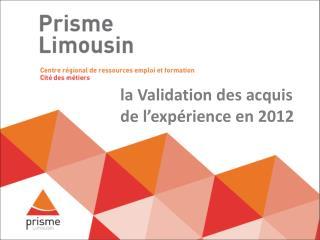 la Validation des acquis de l'expérience en 2012