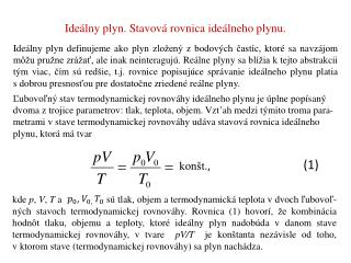 Ideálny plyn. Stavová  rovnica ideálneho  plynu.