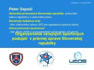 Organizovanie verejných športových podujatí  v právnej úprave Slovenskej republiky