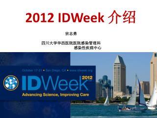 2012  IDWeek ??