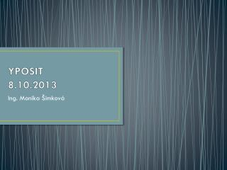 YPOSIT 8.10.2013
