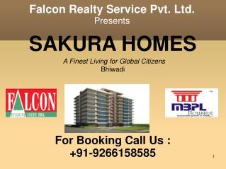 Falcon Realty brings for you Sakura Homes at Bhiwadi 9266158