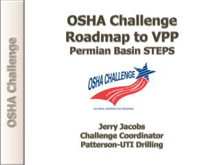 OSHA Challenge Roadmap to VPP Permian Basin STEPS