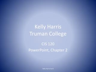 Kelly Harris Truman College