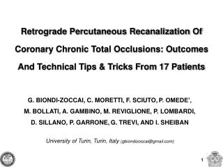 Retrograde Percutaneous Recanalization Of Coronary Chronic Total Occlusions: Outcomes And Technical Tips  Tricks From 17