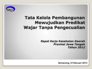 Semarang, 9 Februari 2012
