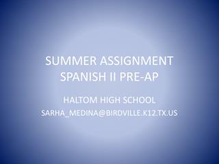 SUMMER ASSIGNMENT  SPANISH II PRE-AP