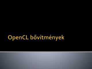 OpenCL b?v�tm�nyek