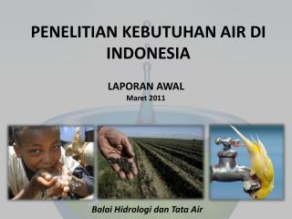 PENELITIAN  KEBUTUHAN AIR DI INDONESIA