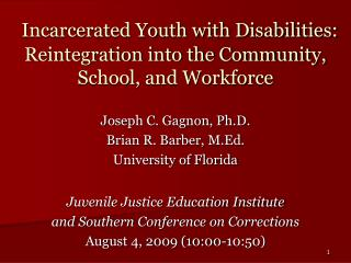 Incarcerated Youth with Disabilities: Reintegration into the Community, School, and Workforce