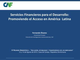 Servicios Financieros para el Desarrollo: Promoviendo el Acceso en América  Latina