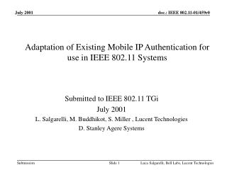 Adaptation of Existing Mobile IP Authentication for use in IEEE 802.11 Systems