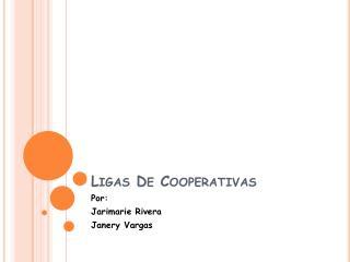 Ligas De Cooperativas