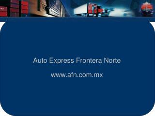 Auto Express Frontera Norte afn.mx