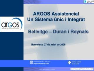 ARGOS Assistencial Un Sistema  nic i Integrat