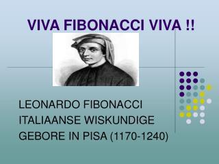VIVA FIBONACCI VIVA !!