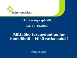 Pro terveys -p�iv�t  12.-13.10.2006
