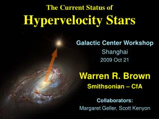 The Current Status of Hypervelocity Stars