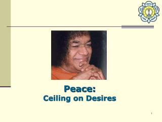 Peace: Ceiling on Desires