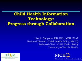 Child Health Information Technology: Progress through Collaboration