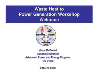 Waste Heat to  Power Generation Workshop Welcome