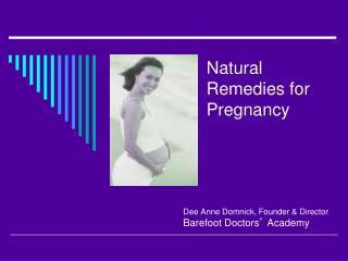 Dee Anne Domnick, Founder & Director Barefoot Doctors '  Academy