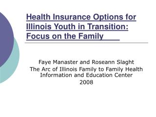 Health Insurance Options for Illinois Youth in Transition: Focus on the Family