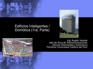 Edificios Inteligentes / Domótica (1ra. Parte)
