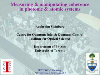 Measuring & manipulating coherence in photonic & atomic systems