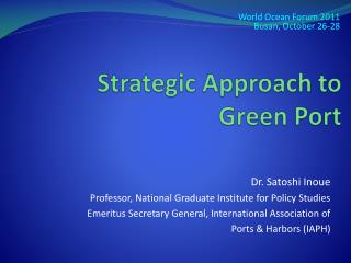 Strategic Approach to Green Port