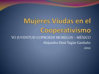 Mujeres Viudas en el Cooperativismo