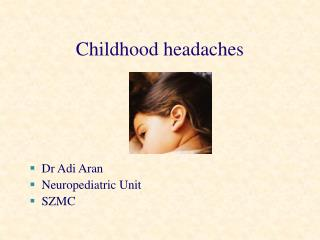 Childhood headaches