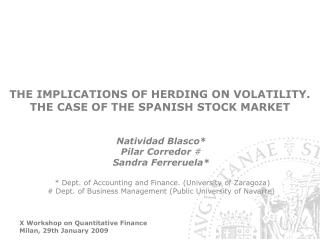 THE IMPLICATIONS OF HERDING ON VOLATILITY.  THE CASE OF THE SPANISH STOCK MARKET