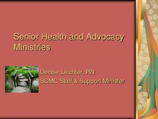Senior Health and Advocacy Ministries